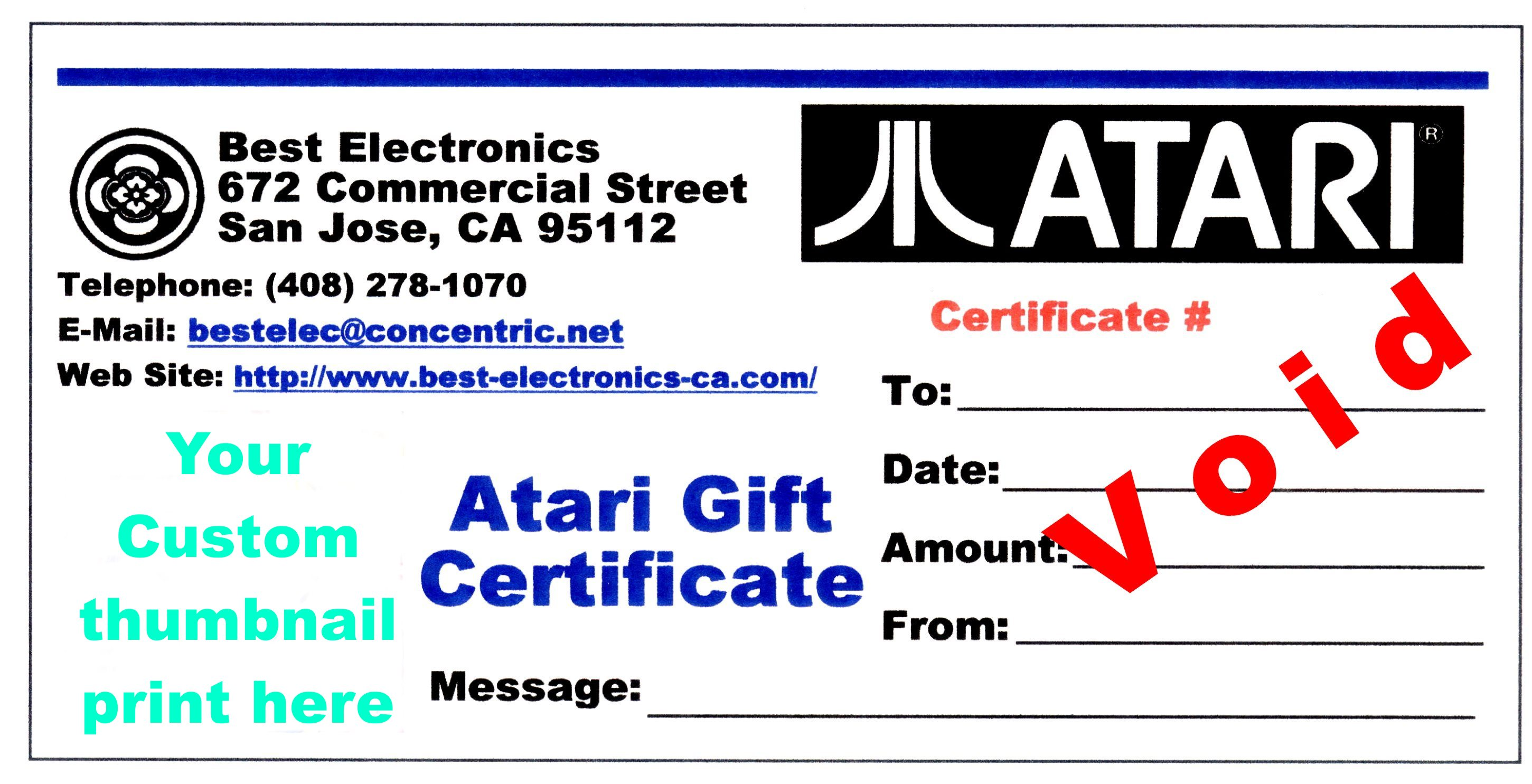 best atari gift certificates we can also do a custom atari gift certificate your own thumb nail jpeg picture you provide e mail us in the bottom left corner no extra charge